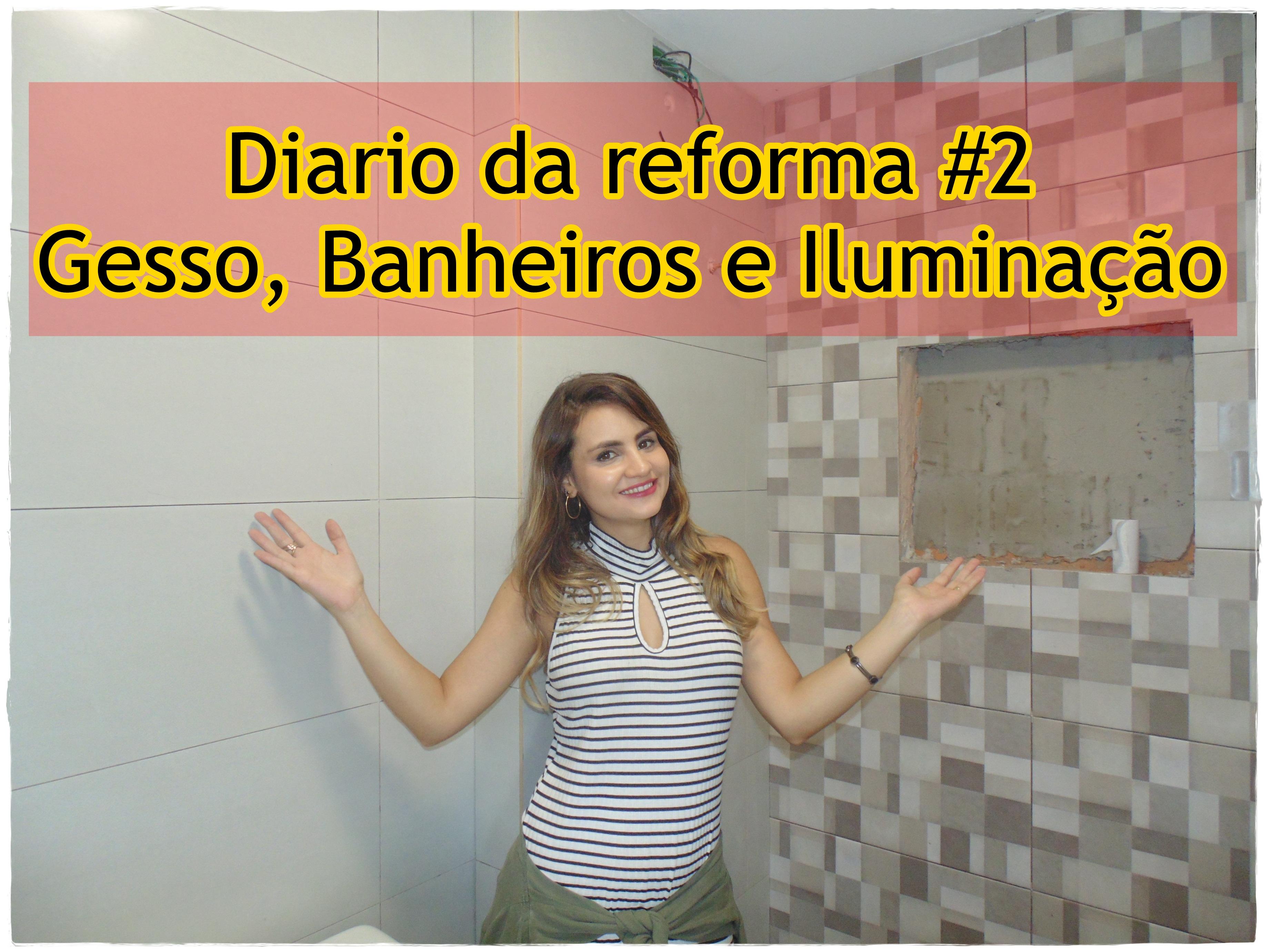 diario-da-reforma2 Vídeo: Diario da Reforma#2: gesso + iluminação + banheiros